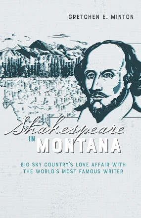 Shakespeare in Montana