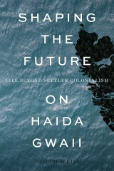 Shaping the Future on Haida Gwaii