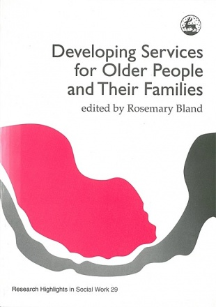 Developing Services for Older People and their Families
