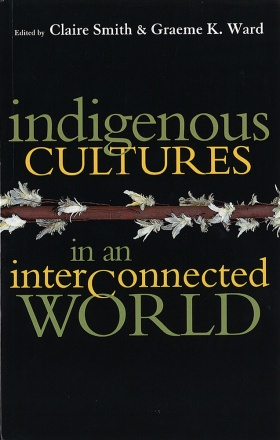 Indigenous Cultures in an Interconnected World