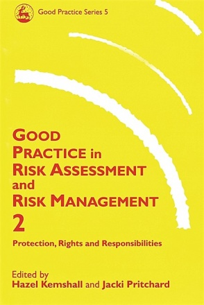 Good Practice in Risk Assessment and Risk Management 2 volume set