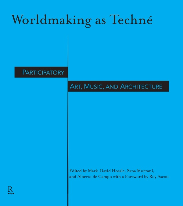 Worldmaking as Techné