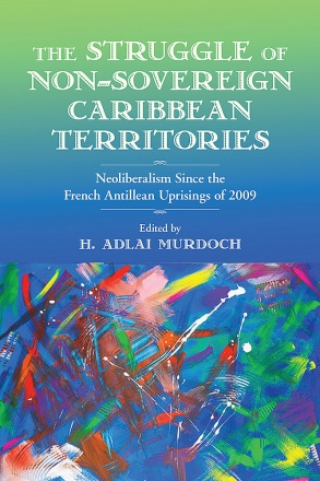 The Struggle of Non-Sovereign Caribbean Territories