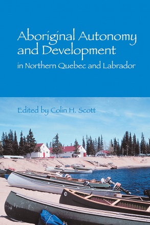 Aboriginal Autonomy and Development in Northern Quebec and Labrador