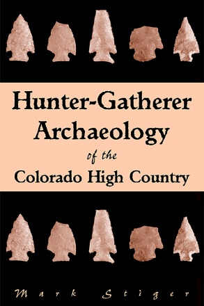 Hunter-Gatherer Archaeology of the Colorado High Country