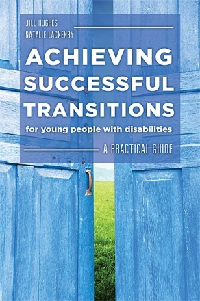Achieving Successful Transitions for Young People with Disabilities