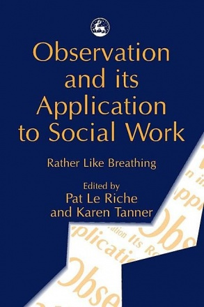 Observation and its Application to Social Work