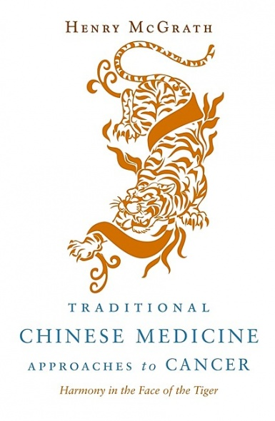 Traditional Chinese Medicine Approaches to Cancer