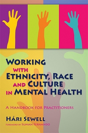 Working with Ethnicity, Race and Culture in Mental Health