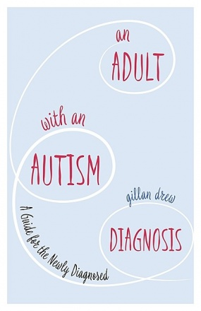 An Adult with an Autism Diagnosis