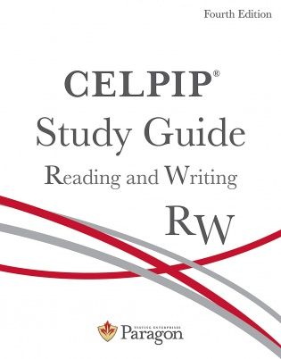 CELPIP Study Guide: Reading and Writing, Fourth Edition