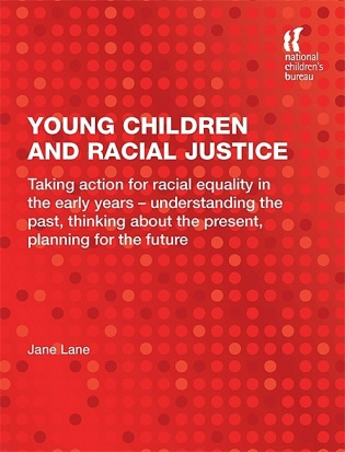 Young Children and Racial Justice