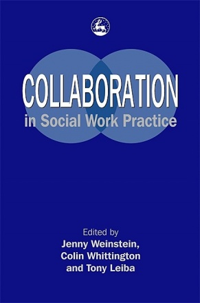 Collaboration in Social Work Practice