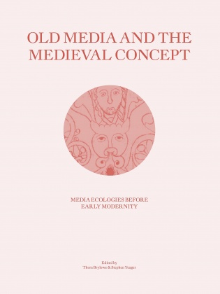 Old Media and the Medieval Concept