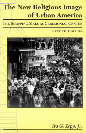 The New Religious Image of Urban America, Second Edition