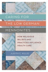 Caring for the Low German Mennonites