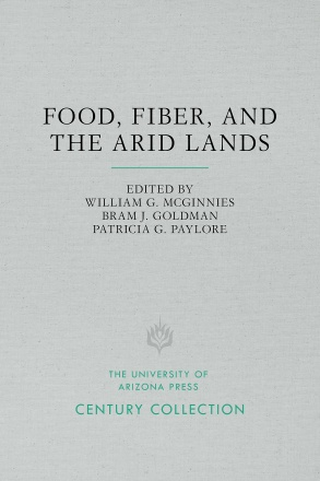 Food, Fiber, and the Arid Lands