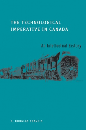 The Technological Imperative in Canada