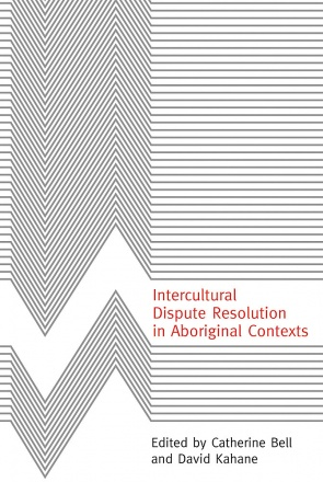 Intercultural Dispute Resolution in Aboriginal Contexts