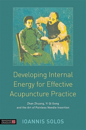 Developing Internal Energy for Effective Acupuncture Practice