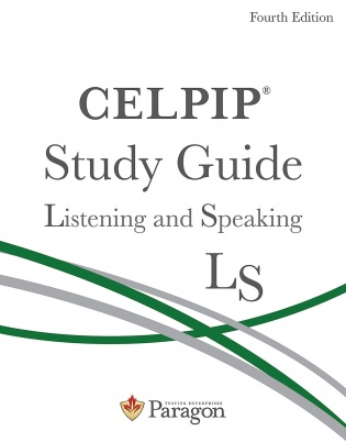 CELPIP Study Guide: Listening and Speaking, Fourth Edition