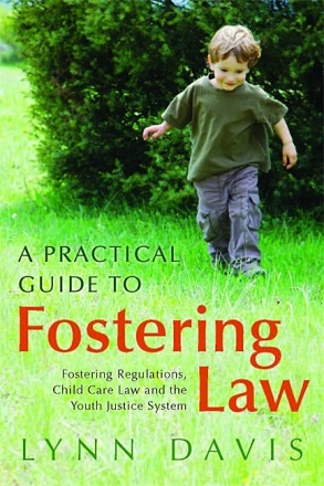 A Practical Guide to Fostering Law