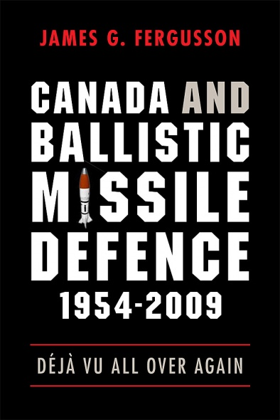 Canada and Ballistic Missile Defence, 1954-2009