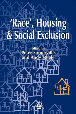'Race', Housing and Social Exclusion