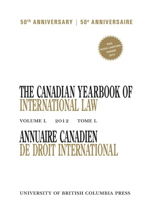 The Canadian Yearbook of International Law, Vol. 50, 2012