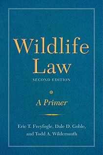 Wildlife Law, Second Edition