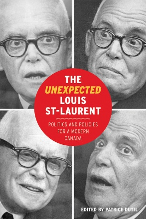 The Unexpected Louis St-Laurent
