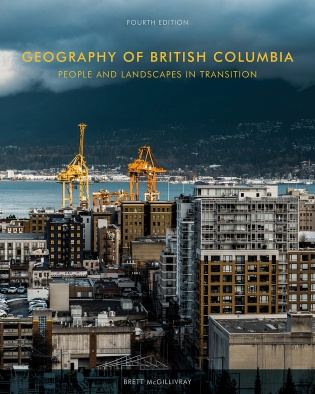 Geography of British Columbia, Fourth Edition