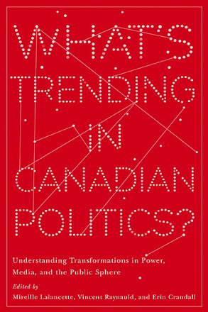 What's Trending in Canadian Politics?