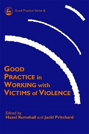 Good Practice in Working with Victims of Violence