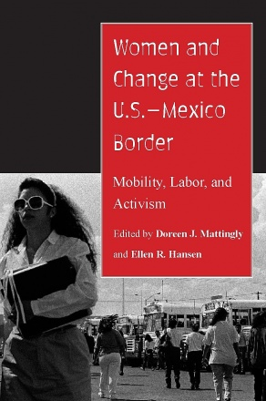 Women and Change at the U.S.–Mexico Border