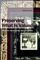 Preserving What Is Valued