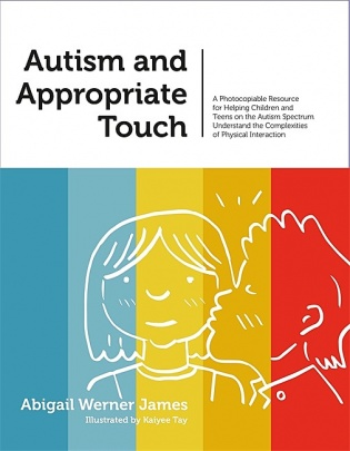 Autism and Appropriate Touch