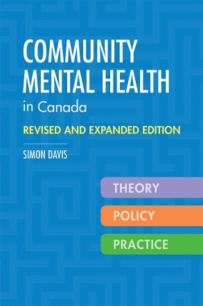 Community Mental Health in Canada, Revised and Expanded Edition