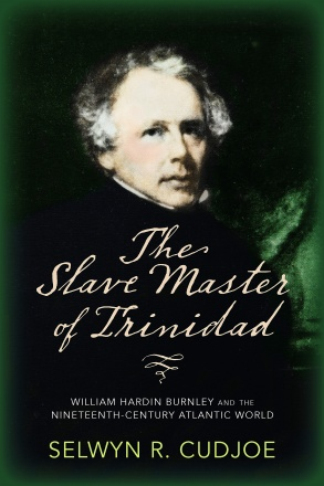 The Slave Master of Trinidad