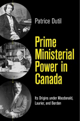 Prime Ministerial Power in Canada
