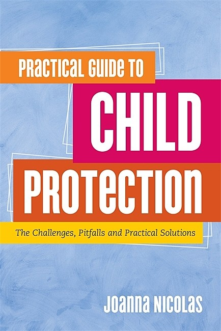 Practical Guide to Child Protection