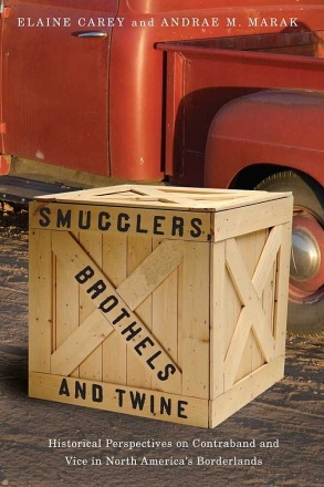 Smugglers, Brothels, and Twine