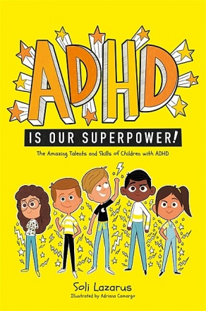 ADHD Is Our Superpower