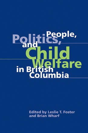 People, Politics, and Child Welfare in British Columbia