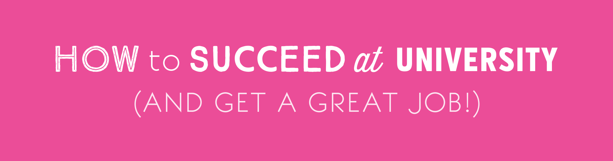 How to Succeed Banner